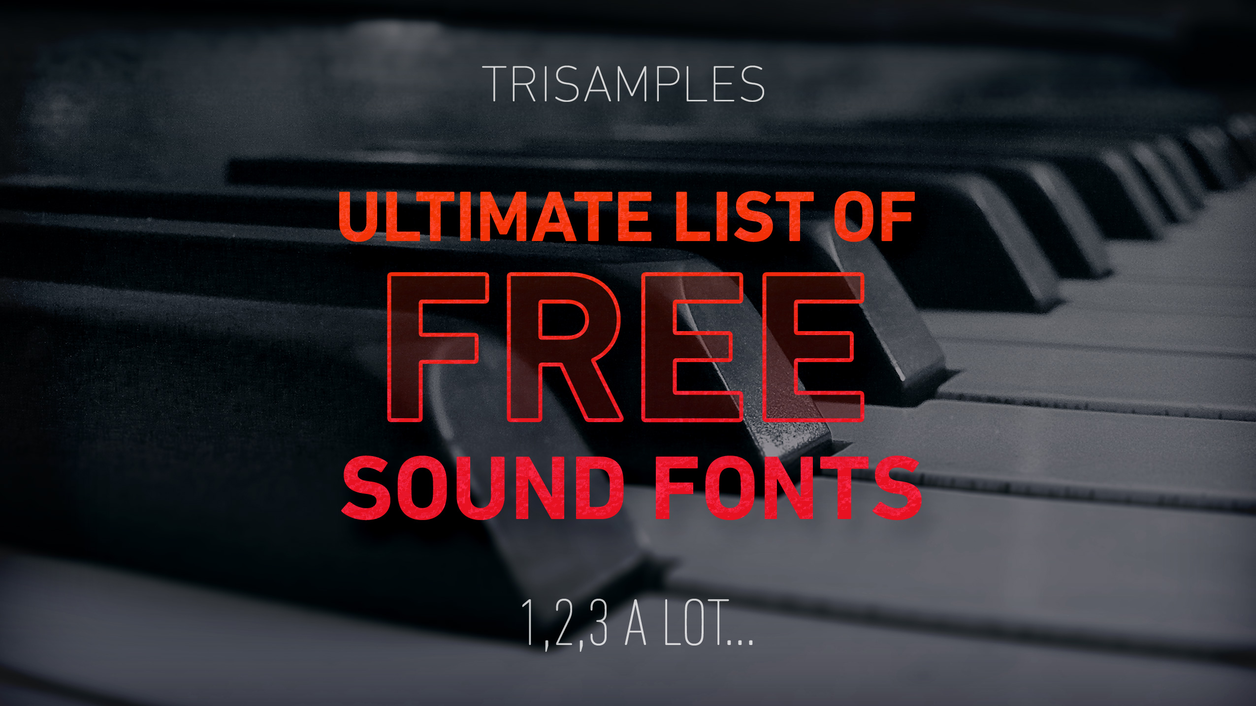 "Featured image for ""Ultimate List of Free Soundfonts"""