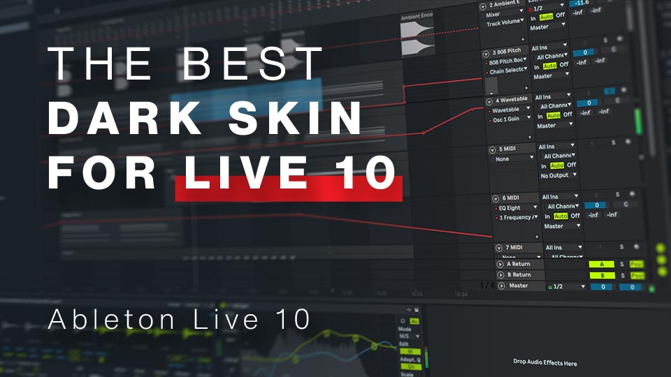 "Featured image for ""The Best Dark Skin for Live 10"""